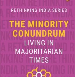 The Minority Conundrum: Living in Majoritarian Times