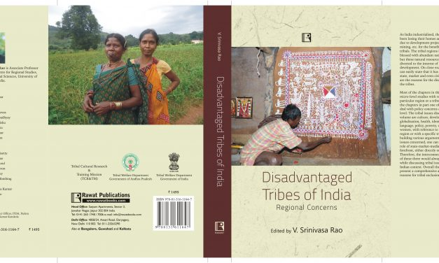 Disadvantaged Tribes of India: Regional Concerns