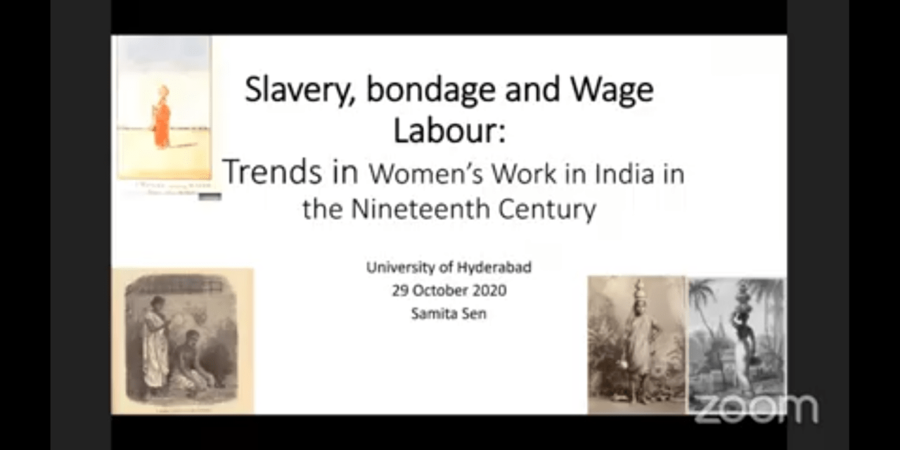 Slavery, bondage and wage labour: trends in woman's work in India in the nineteenth century