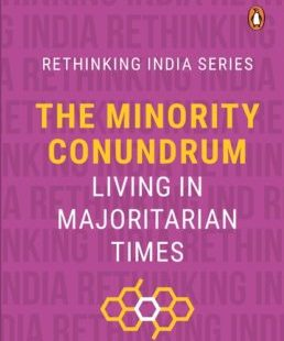 The Minority Conundrum: Living in Majoritarian Times