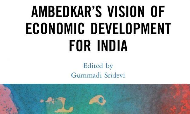 Ambedkar's vision of Economic Development for India