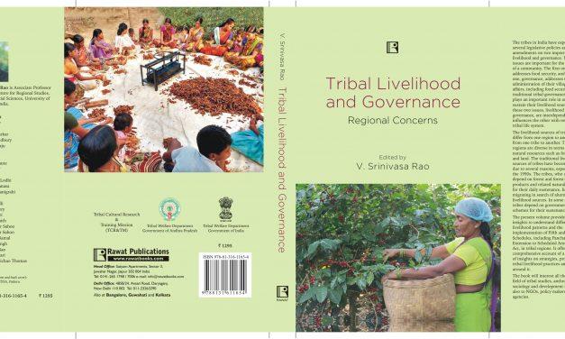 Tribal Livelihood and Governance: Regional Concerns