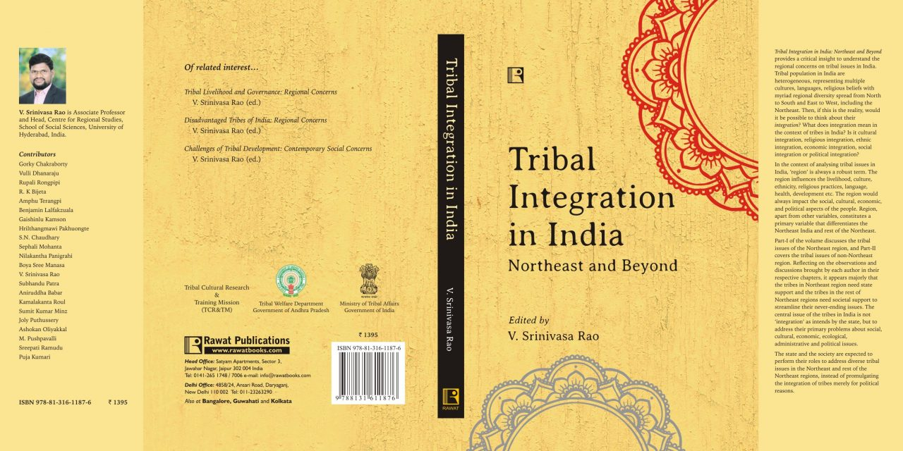 Tribal Integration in India: Northeast and Beyond