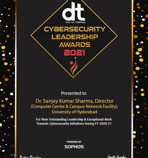 Computer Centre & Campus Network Facility at UoH bags the DT Cybersecurity Leadership Award 2021